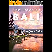 BALI - Zen Traveller: A Quick Travel Guide (Zen Traveller Guides Book 1) book cover
