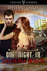 One Night in Daytona Beach: City Nights Series: #17 Kindle Edition