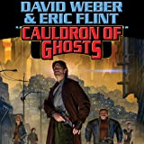 Cauldron of Ghosts: Honorverse Wages of Sin, Book 3
