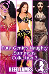 Futa Genie's Naughty Summons Collection 3 Kindle Edition