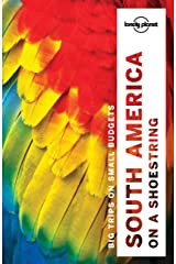 Lonely Planet South America on a shoestring (Travel Guide) Paperback