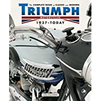 The Complete Book of Classic and Modern Triumph