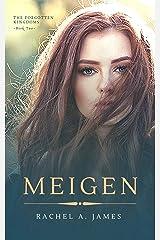 Meigen (The Forgotten Kingdoms Book 2) Kindle Edition