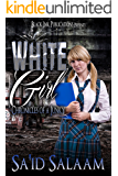 White Girl (Chronicles of a Junky Book 4)
