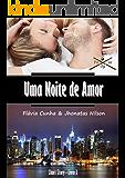 Uma Noite de Amor (Four Up Livro 3) (Portuguese Edition)