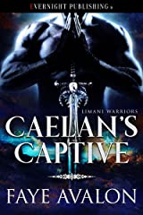Caelan's Captive (Limani Warriors Book 1) Kindle Edition