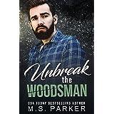Unbreak the Woodsman