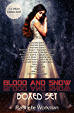 Blood and Snow: Boxed Set: A Collection of Reimagined Fairy Tales, Including a Vampiric Snow White, Cinderella is a Witch, a Beastly Beauty, Jasmine, Sleeping Beauty, and more!
