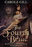 The Fourth Bride (The Blackstone Vampires Book 4)