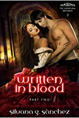 Written in Blood: A New Adult Vampire Romance Novella, Part Two. (The Unnatural Brethren Book 2) Kindle Edition
