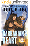 Barbarian's Heart: A SciFi Alien Romance (Ice Planet Barbarians Book 10)
