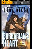 Barbarian's Heart: A SciFi Alien Romance (Ice Planet Barbarians Book 10)