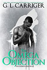 The Omega Objection: The San Andreas Shifters Kindle Edition