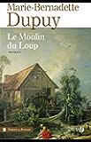 Le Moulin du loup (TF)