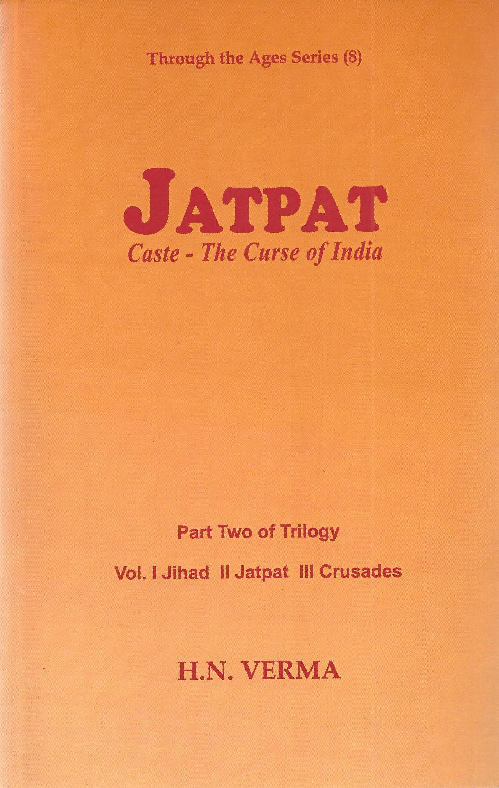 Jatpat : caste, the curse of India (Part two of a trilogy
