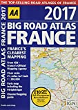 AA Big Road Atlas France 2017 (AA Road Atlas)