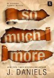 So Much More: An Alabama Summer Novella (Kindle Single)