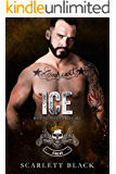 Ice: Elko Nevada Chapter (Royal Bastards MC Book 1)