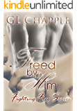 Freed by Him (Fighting Free Series Book 1)