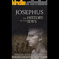Josephus: The History of the Jews Condensed in Simple English