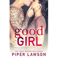 Good Girl: A Rockstar Romance (Wicked Book 1)