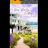 The Sea Breeze Cottage: (A La Jolla Cove Series. Book 1)