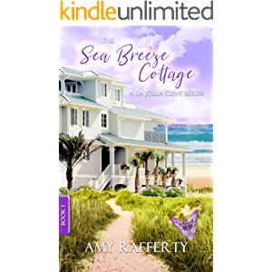 The Sea Breeze Cottage: Book 1: (A La Jolla Cove Series)