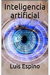 Inteligencia artificial (Spanish Edition) Kindle Edition