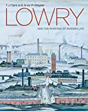 Lowry and the Painting of Modern Life