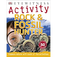 Rock & Fossil Hunter (DK Nature Activities)