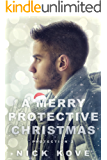 A Merry Protective Christmas (Protection Book 2)