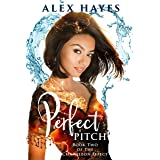 Perfect Pitch (The Chameleon Effect Book 3)