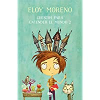Image for Cuentos para entender el mundo 2 / Short Stories to Understand the World (Book 2) (Spanish Edition)