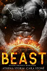 Beast: A Dark Alien Romance (Reaper's Property Book 4) Kindle Edition