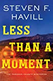 Less Than a Moment: The Posadas County Mysteries