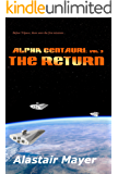 Alpha Centauri: The Return (T-Space Alpha Centauri Book 3)