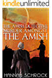 Murder Amongst the Amish (Amish Mystery and Romance)