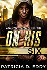 On His Six: An Away From Keyboard Romantic Suspense Standalone Kindle Edition