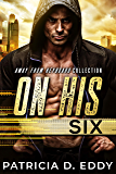 On His Six: An Away From Keyboard Romantic Suspense Standalone