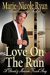 Love on the Run Kindle Edition