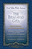 God Talks with Arjuna: The Bhagavad Gita (Self-Realization Fellowship): Royal Science of God Realization - The immortal dialogue between soul and Spirit