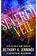 Severed Veil: Tales of Death and Dreams