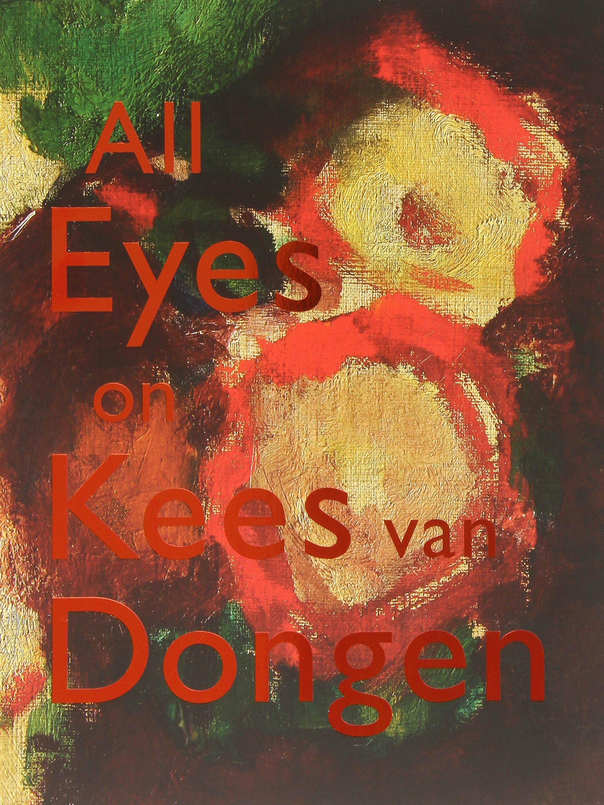Download All Eyes on Kees Van Dongen pdf