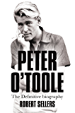 Peter O'Toole: The Definitive Biography (English Edition)