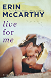 Live For Me (Blurred Lines Book 2)