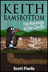 Keith Ramsbottom (Episode VI): The Revenge of the Chrith Kindle Edition