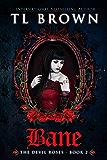 Bane: Adult version of Devil's Roses (The Devil's Roses Book 2)