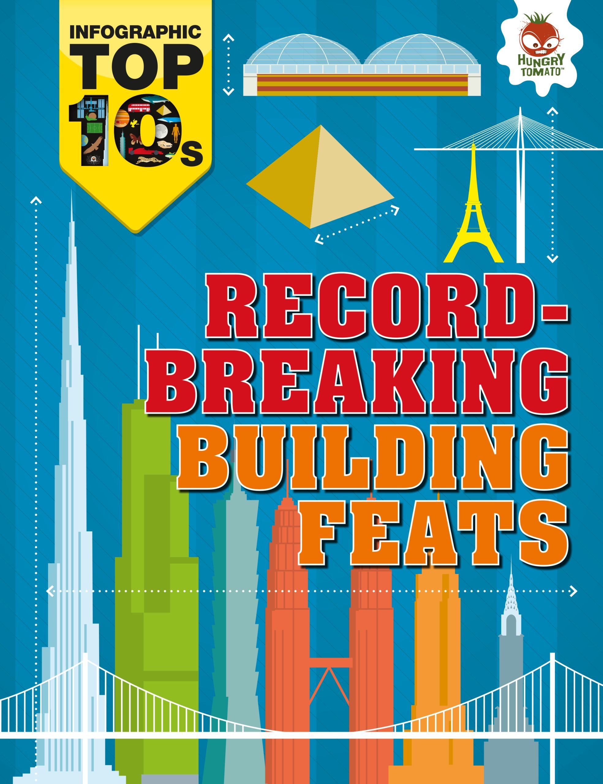 Download Record-Breaking Building Feats (Infographic Top 10s) pdf