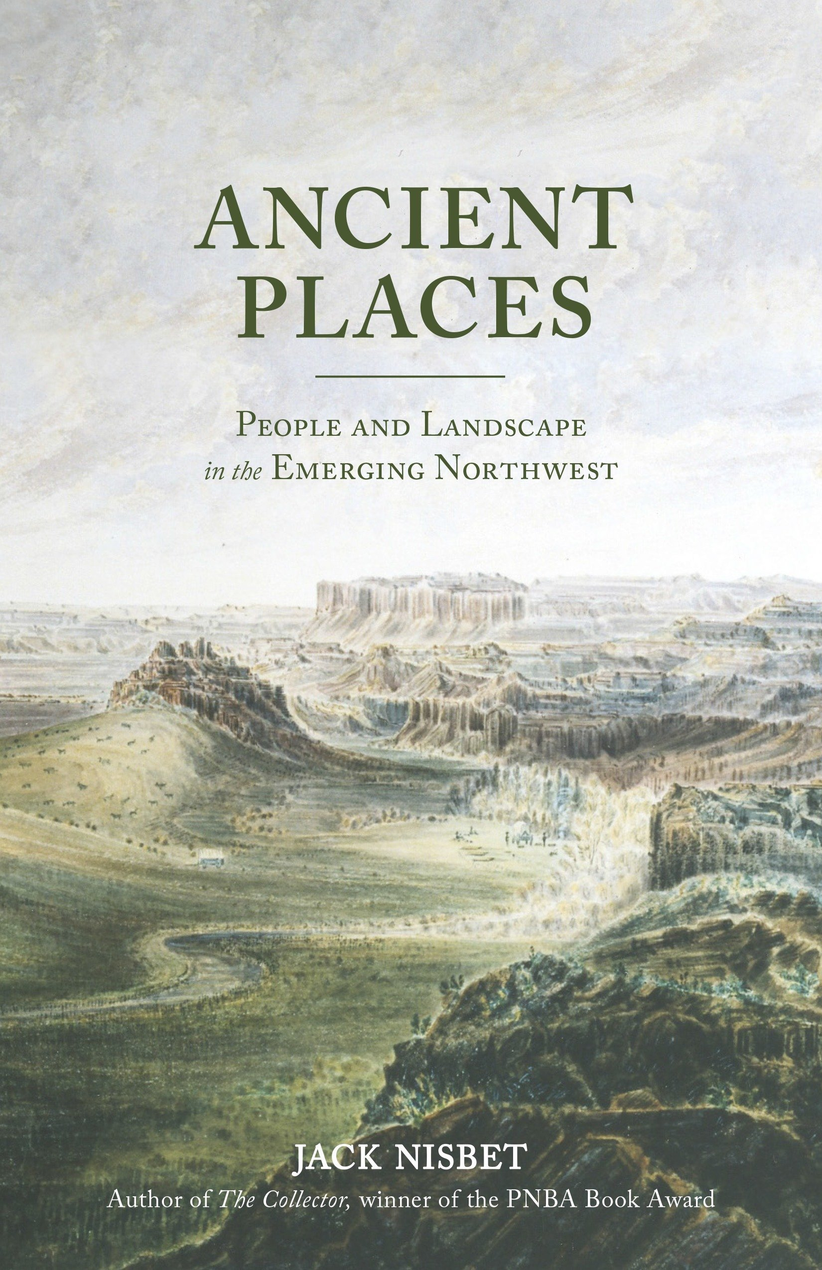Read Online Ancient Places: People and Landscape in the Emerging Northwest ebook