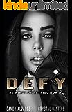 DEFY: The Kings Of Retribution MC ( Novella )